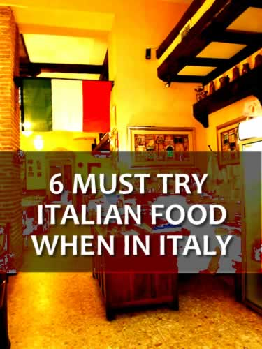 6-must-try-italian-food